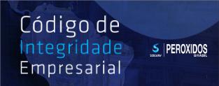 PEROXIDOS CODIGO INTEGRIDADE EMPRESARIAL